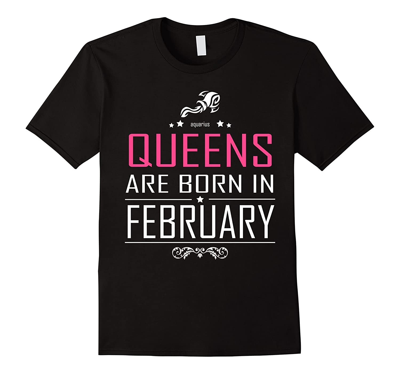 Queen are born in February - Aquarius Zodiac Horoscope shirt-CD