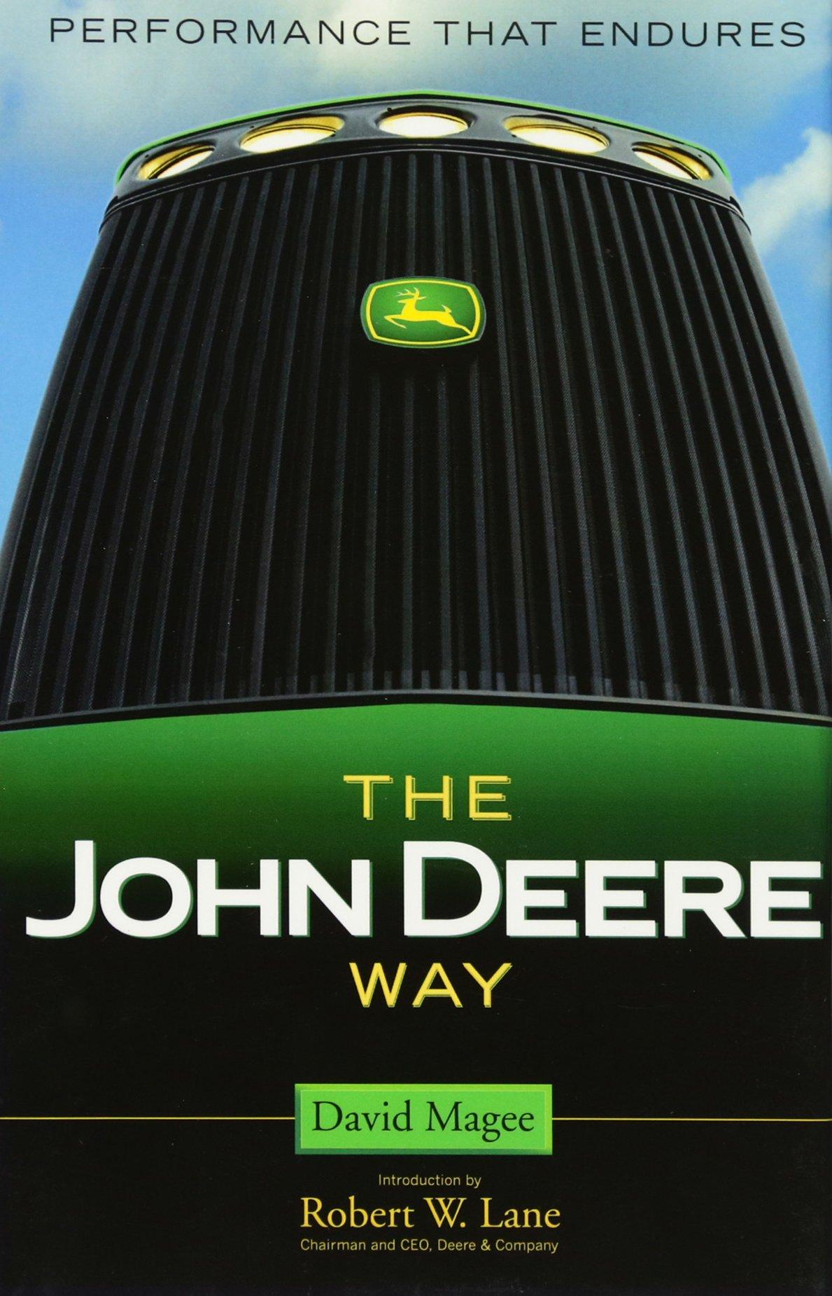 The John Deere Way: Performance That Endures: David Magee: 9780471706441:  Amazon: Books