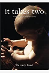 It Takes Two: Reproducing Naturally Today Kindle Edition