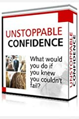 Unstoppable Confidence Kindle Edition