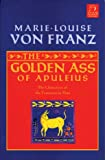Golden Ass of Apuleius: The Liberation of the Feminine in Man (C. G. Jung Foundation Books)