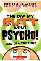 The Day My Butt Went Psycho (Andy Griffiths' Butt) Paperback