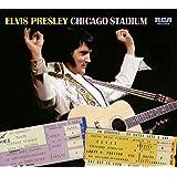 ELVIS PRESLEY CHICAGO STADIUM - FTD -