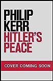 Hitler's Peace (English Edition)