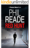 RED HUNT: A captivating detective mystery (Hard Boiled Thrillers, Noir and Hard-Boiled Mysteries) (Thomas Blume Book 3)