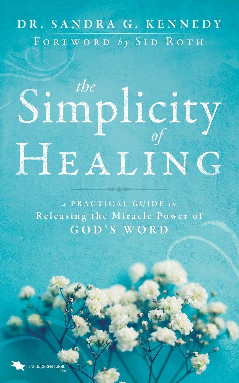 Simplicity Healing Practical Releasing Miracle Power