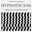 Tom Petty Amp The Heartbreakers Hypnotic Eye Amazon Com