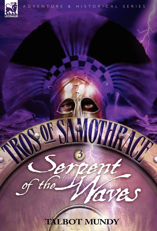 Tros of Samothrace 3: Serpent of the Waves pdf epub