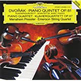 Dvorak: Piano Quintet in A Major, Op. 81; Piano Quartet in E Flat Major, Op. 87