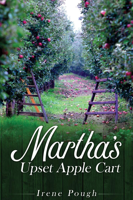 Read Online Martha's Upset Apple Cart PDF