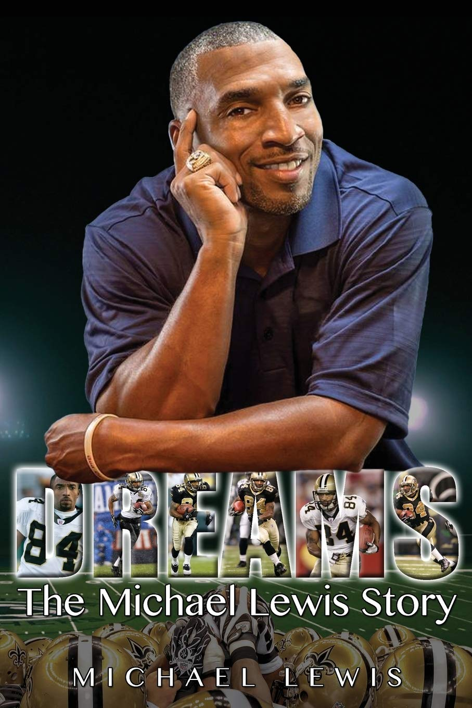 Dreams Lewis Michael 9781939670168 Amazon Com Books