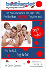 Bedbugdot Early-warning Detection System: Find Bed Bugs BEFORE They Find You! Kindle Edition