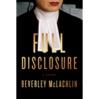 Full Disclosure: A Novel