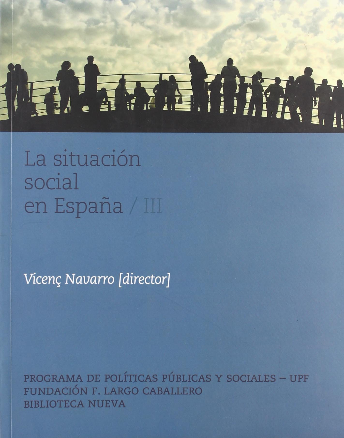 La situación social en España III : 3 Libros singulares: Amazon.es: Navarro López, Vicenç: Libros