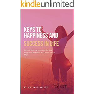 Keys to Happiness and Success in life