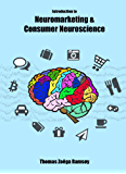 Introduction to Neuromarketing & Consumer Neuroscience (English Edition)