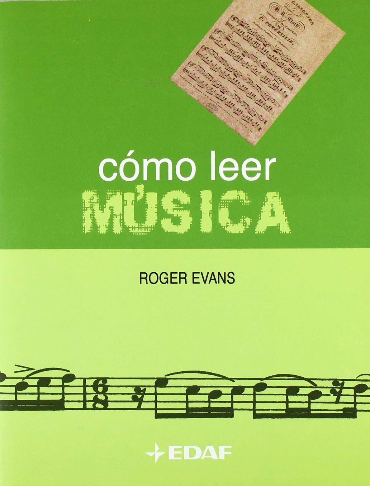 Como Leer Musica (Manuales de Música): Amazon.es: Evans, Roger ...