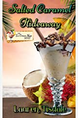 Salted Caramel Hideaway (The Ice Cream Shop Series) Paperback
