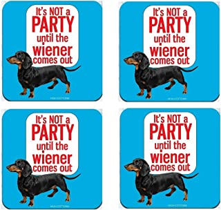 "product image for ""It's Not a Party Until the Wiener Comes Out"" Drink Coasters (Set of 4)"