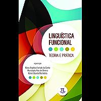 Linguística funcional: teoria e prática (Lingua[gem] Livro 69)