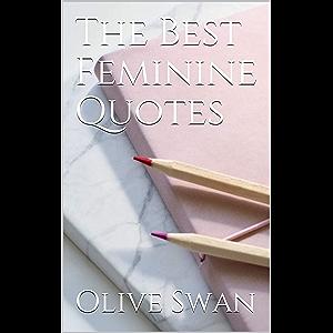 The Best Feminine Quotes