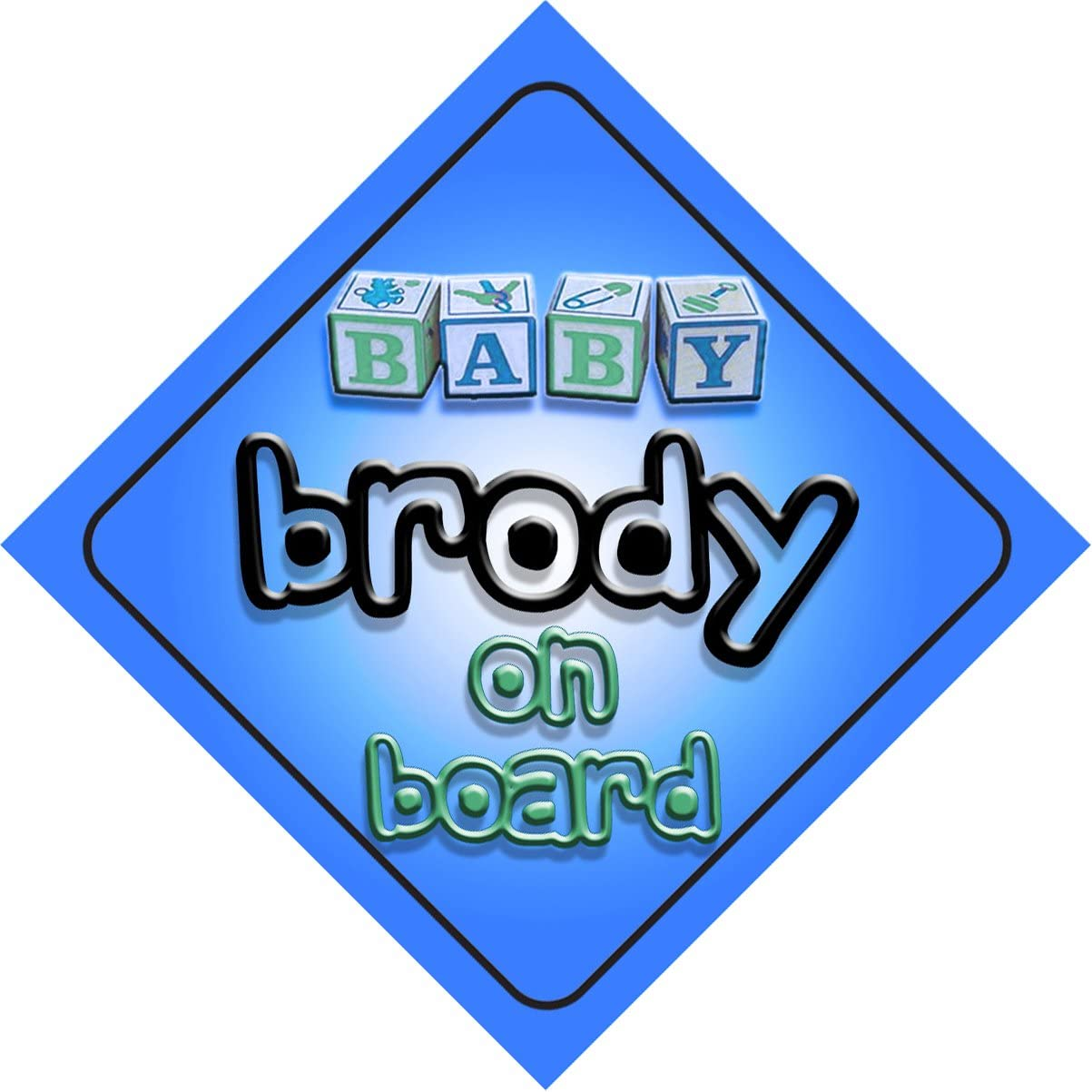 present for new child newborn baby Baby Boy Brody on board novelty car sign gift