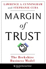 Margin of Trust: The Berkshire Business Model Kindle Edition