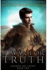 A War for Truth (Legacy of Light`) Paperback