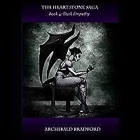 The Heartstone Saga: Book 4: Dark Empathy