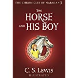 The Horse and His Boy (Chronicles of Narnia Book 3)