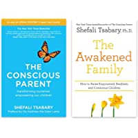 Shefali Tsabary 2 Books Collection Set (The Conscious Parent: Transforming Ourselves, Empowering Our Children & The…