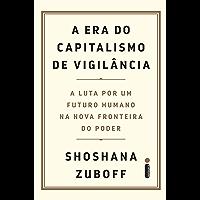 A Era do Capitalismo de Vigilância