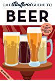 The Bluffer's Guide to Beer (The Bluffer's Guides)
