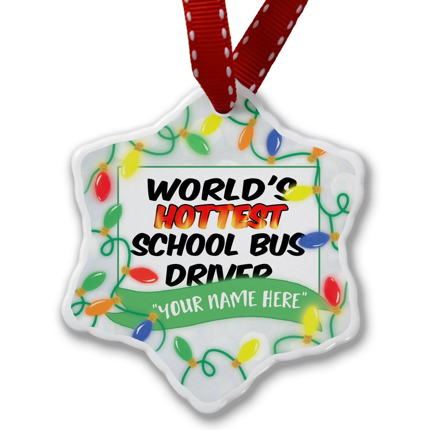 Personalized Name Christmas Ornament, Worlds hottest School Bus Driver NEONBLOND