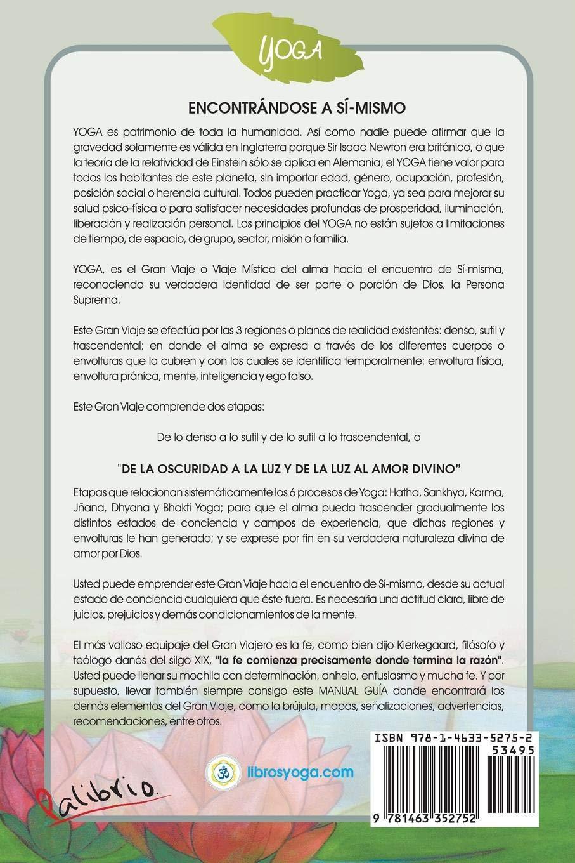 Yoga de la Oscuridad a la Luz y de la Luz al Amor Divino (Spanish Edition): Gangamata Goswamini: 9781463352752: Amazon.com: Books