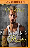 Billionaire's Promise, The (Scandals of the Bad Boy Billionaires Series)