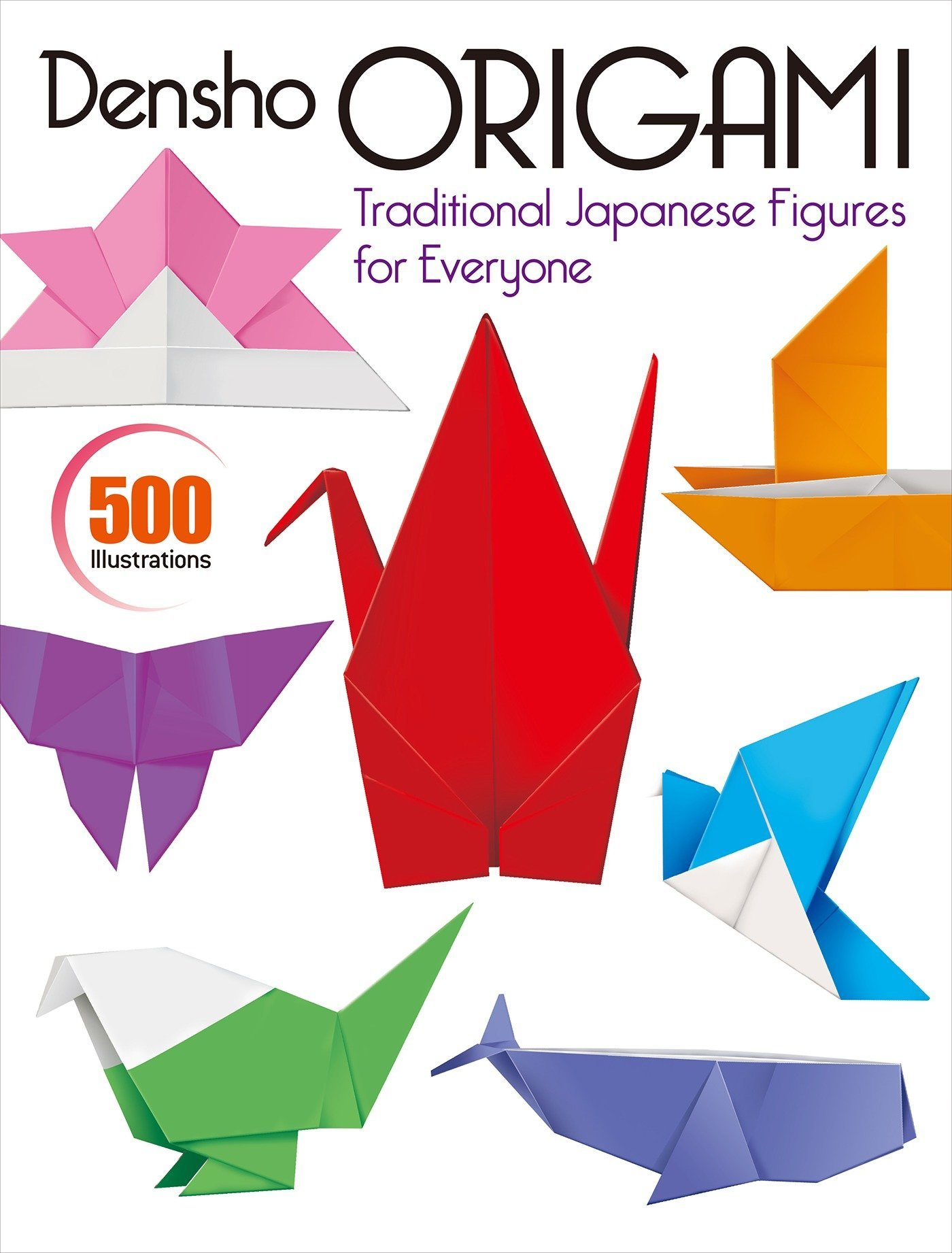 Densho Origami: Traditional Japanese Figures for Everyone ...