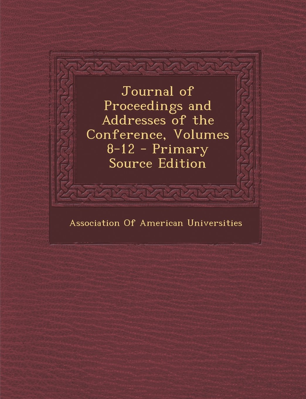 Download Journal of Proceedings and Addresses of the Conference, Volumes 8-12 pdf epub