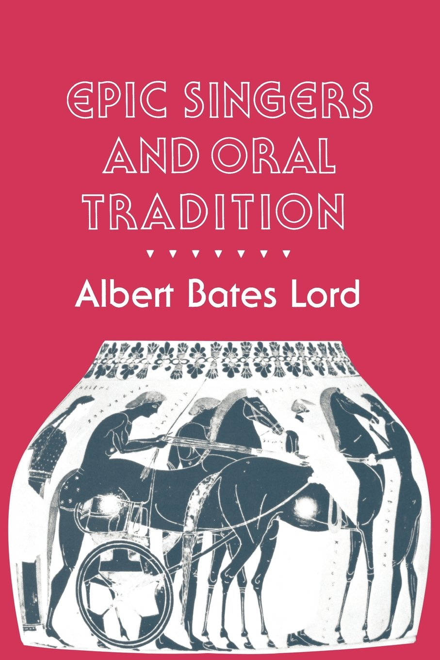 Epic Singers and Oral Tradition (Myth and Poetics): Amazon