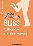 Bliss, le faux journal d'une vraie romantique (volumes 1 à 6)