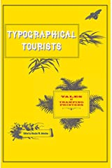Typographical Tourists: Tales of the Tramping Printer