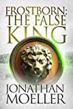 Frostborn: The False King (Frostborn #11)