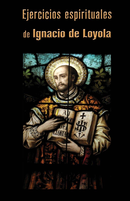 Ejercicios espirituales (Spanish Edition) PDF