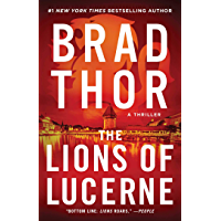 The Lions of Lucerne (The Scot Harvath Series Book 1)