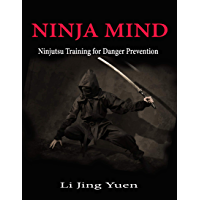 Ninja Mind: Ninjutsu Training for Danger Prevention