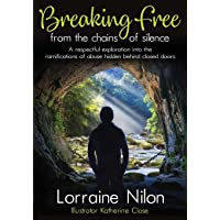 Breaking Free From the Chains of Silence: A respectful exploration into the ramifications...