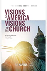 Visions of America, Visions of the Church (General Counsel Book 5) Kindle Edition