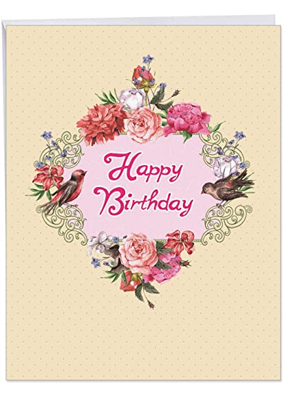 J6577GBDG Jumbo Funny Birthday Greeting Card Birds And Blossoms Featuring A Beautiful Arrangement Of