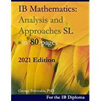 IB Mathematics: Analysis and Approaches SL in 80 pages: 2021: 2021 Edition