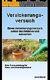 Das eBook für private Haus- und Grundeigentümer zur Regenwasserversickerung - Wie Sie einen Versickerungsversuch selbst durchführen und auswerten -